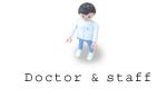Doctor & staff